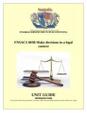 Unit Guide-FNSACC403B  Make decisions in a legal context