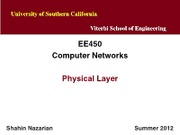 EE450-U6-PhysicalLayer-Nazarian-Summer12(1)