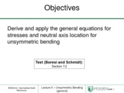 Lecture 5 - Unsymmetric Bending (General)