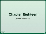 Social Influence Ch.18