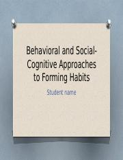 Behavioral and Social-Cognitive Approaches to Forming1