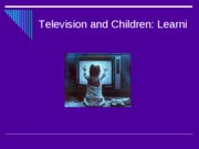 Television and Children ppt