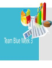Team Blue Week 3.pptx