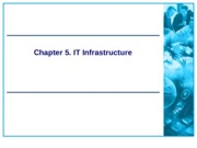Chapter_5_-_IT_Infrastructure