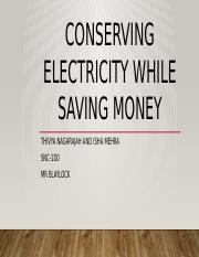 Conserving electricity while saving money.pptx