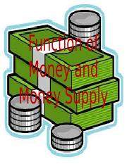 Chapter 2 Functions of Money and Money Supply