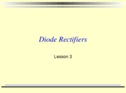 Lesson 3 2010 diode rectifiers with activities