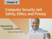 Chapter 08 computer security safety ethics privacy