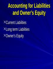 Accounting for Liabilities and OwnerGÇÖs Equity.ppt