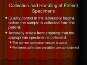 Clinical Chemistry 2 collection of specimens