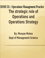 DOM_511_Strategic_Role_of_Operations_&_Operations_Stratey-1