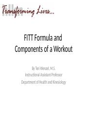 FITT Assessment - Question 7 1 / 1 pts Stretching is an example of ...