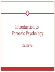 Intro to Forensic Psychology Overview - 2007 version.ppt