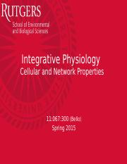 Integrative Physiology- Neurons- Cellular & Network Properties