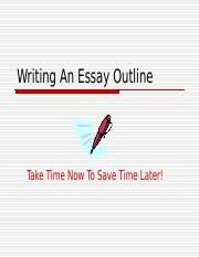 Writing_An_Essay_Outline.ppt