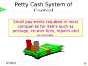 Week 6 Petty Cash System of Control