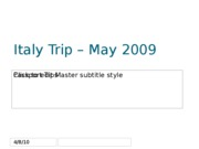 "Italy Trip â€"" May 2009"