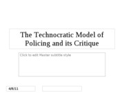 The Technocratic Model of Policing and its Critique