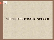 THE PHYSIOCRATIC SCHOOL