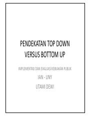 PENDEKATAN TOP DOWN VERSUS BOTTOM UP.pdf