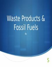 Waste & Fossil Fuels 1.pptx