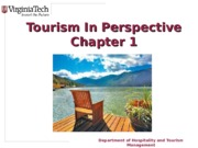 HTM2454, Nancy McGehee, spring 2014, powerpoint slides Chapter 1 Tourism in Perspective