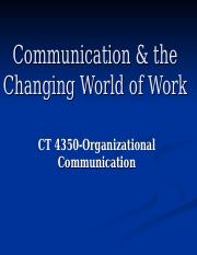 Ch. 1-Communication & the Changing World of Work.ppt