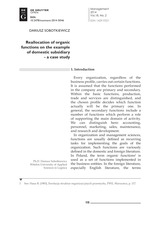 Reallocation of organic functions on the example of domestic subsidiary - a case stud