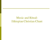 Week 7 Ethiopian Christian Chant