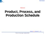 04 PF#4 Product, Process and Schedule Design (2009)
