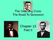 Chapter 13 Part II - Road To Secession
