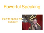 Public Speaking PART 4 - Speaking with Authority