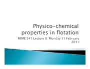 Lecture 8 - Physico-chemical properties in flotation
