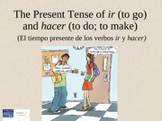 0131589318_The present tense of ir and hacer