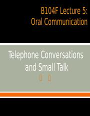 B104F Lecture 05 Oral Communication
