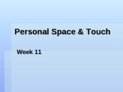 11_Personal Space_Touch