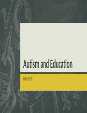 Autism and Education.pptx