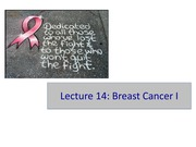 Lec11 Breast Cancer I