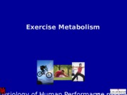 Lecture 2- Exercise Metabolism- Short