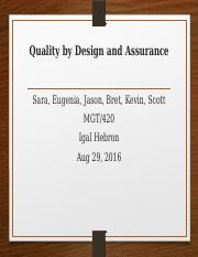 Quality by Design and Assurance