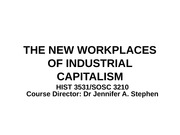 Lecture 4. The New Workplaces of Industrial Capitalis