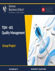 TQM 601 Group Project -