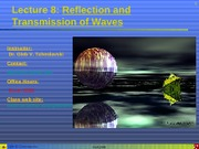 Lecture 08 - Reflection and transmission of waves