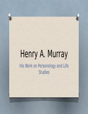 Henry A Murray PP theorist project.pptx