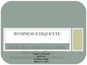 BUSI 472 Business Etiquette