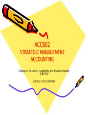 Week 1 -Lecture 1- Overview of Management Accounting