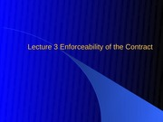 Lecture_3_Enforceability_of_the_Contract