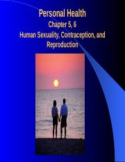 Chap. 5 and 6 Sex, Contraceptn, Reproduction