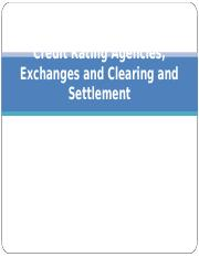 Chapter 7-Credit Rating Agencies,  Exchanges and Clearing and