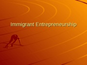 immigrant_entrepreneurship[1][1]